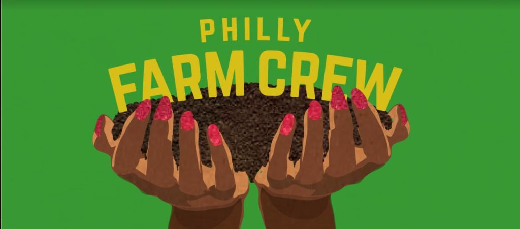 Philly Farm Crew
